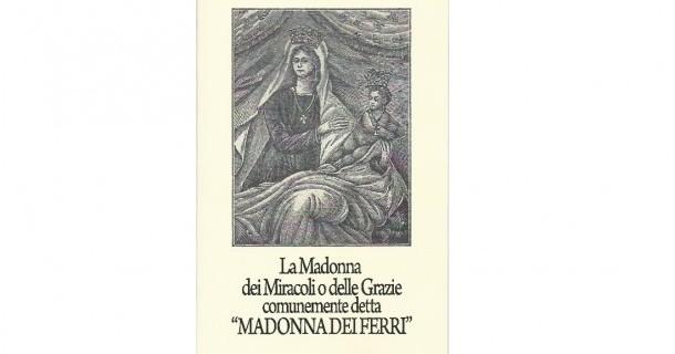 La Madonna dei Ferri di Borgo a Mozzano